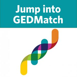 Jump into GEDMatch: Learn how you can search for genetic cousins, use one-to-one and one-to-many comparisons to make sense of your results, and use triangulation and matching segment search to help identify your shared ancestors. $39.99 Value