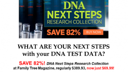 Save 82% on DNA Next Steps Research Collection from Family Tree Magazine - just $69.99! More deals at Genealogy Bargains for Wednesday, January 16th, 2019