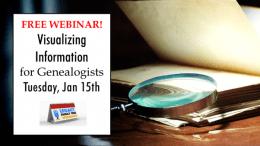 Legacy Family Tree Webinars: FREE WEBINARVisualizing Information for Genealogists
