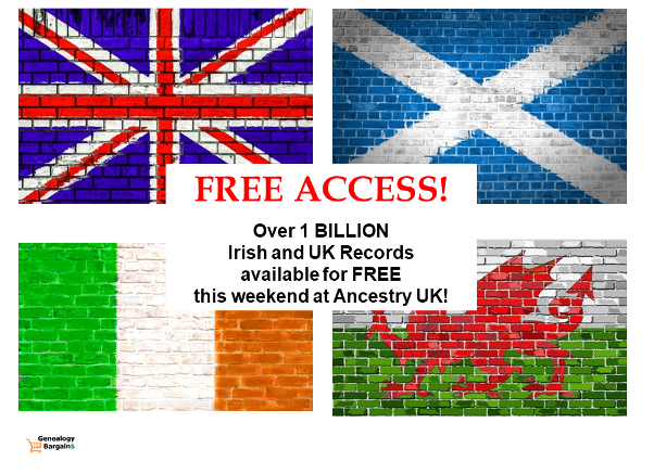 FREE ACCESS to over 1 BILLION Irish & UK records at Ancestry! AncestryDNA STILL just $59! All the latest Genealogy Bargains for Friday, February 15th, 2019