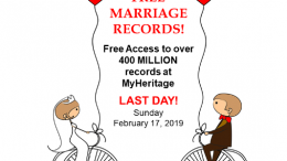 LAST DAY to access over 400 MILLION free Marriage Records at MyHeritage! All the latest Genealogy Bargains for Sunday, February 17th, 2019
