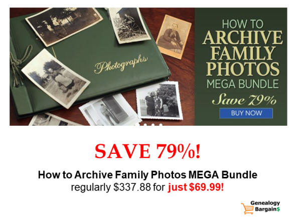 Save 79% on How To Archive Family Photos MEGA Bundle from Family Tree Magazine! Get all the latest Genealogy Bargains for Wednesday, February 20th, 2019