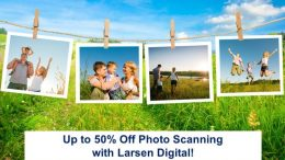 Larsen Digital: Save up to 50% on photo scanning at Larsen Digital with promo code THOMAS!