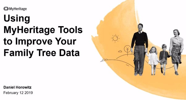 FREE WEBINAR RECORDING: Using MyHeritage Tools to Improve Your