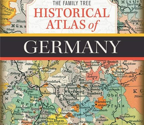 Save 45% on The Family Tree Historical Atlas of Germany print version at Amazon! Genealogy Bargains for Sunday, November 3, 2019