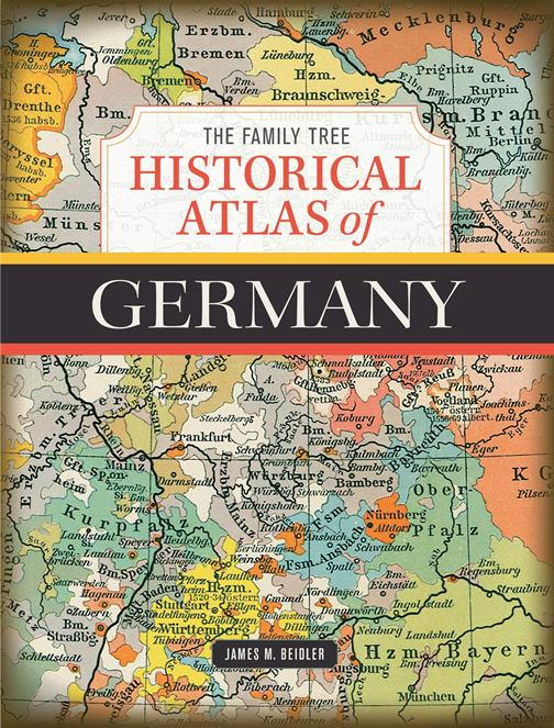 "Save 36% on The Family Tree Historical Atlas of Germany by James M. Beidler. ""Delve into your German heritage! With these 100-plus full-color maps, you can view German border changes throughout the centuries, allowing you to find your German hometown and records of your German ancestors."" Pre-order today and SAVE!"