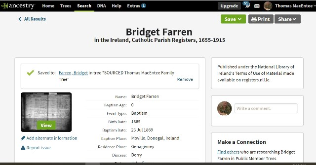 I had to sort out several other Bridget Farrens but I'm pretty sure that I can prove that she was born around July 1869 in Donegal, Ireland, to John Farren and Ellen Doherty