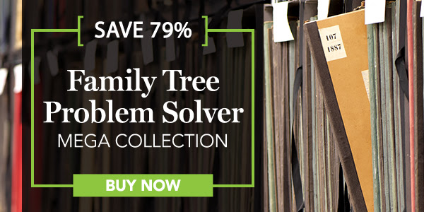 Family Tree Magazine: Save 79% on the Family Tree Problem Solver MEGA Collection! PLUS get FREE SHIPPING when you purchase before Wednesday, March 6th! $284.91, this MEGA collection is a bargain for only $59.99!