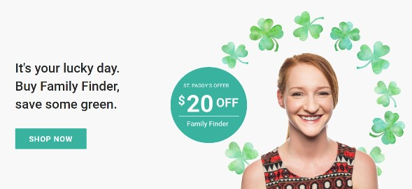 Family Tree DNA: Save $20 on Family Finder DNA test kit during Family Tree DNA St. Paddy's Day Sale! Regularly $79, you pay just $59!