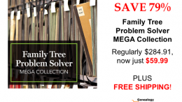 Save 79% on the Family Tree Problem Solver MEGA Collection with FREE SHIPPING! See all the latest deals at Genealogy Bargains for Sunday, March 3rd, 2019!