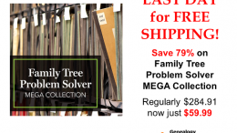 LAST DAY for FREE SHIPPING on Family Tree Problem Solver MEGA COLLECTION! Get the latest deals at Genealogy Bargains for Wednesday, March 6th, 2019!