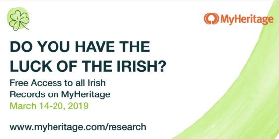 MyHeritage: FREE ACCESS to almost 14 MILLION Irish Records at MyHeritage - just in time for St. Patrick's Day! Access available for free through Wednesday, March 20th!