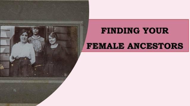Research, Write, Connect Academy: Save 30% on Finding Your Female Ancestors Online Course by Lisa Alzo! Regularly $99, now just $69.30 when you use promo code MARCH19 at checkout!