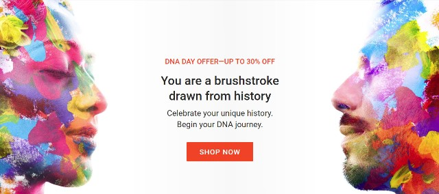 Family Tree DNA: Save up to 30% during Family Tree DNA's National DNA Day Sale! Family Finder test kit just $49! - VIEW DETAILS