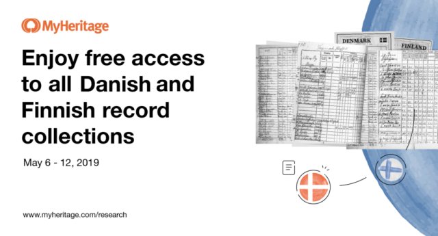 MyHeritage: FREE ACCESS to all Danish and Finnish historical records on MyHeritage for the next week, until May 12, 2019!