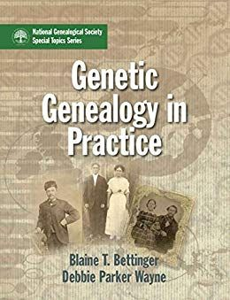 "Amazon: Genetic Genealogy in Practice by Blaine T. Bettinger and Debbie Parker Wayne - just $9.99! This book provides family historians and genealogists who have just begun to explore genetic genealogy practical, easy to understand information that they can apply to their research. As Wayne notes in her blog, Deb's ""Delvings in Genealogy,"" ""DNA can seem complex to many of us, but this book will guide you and help build your knowledge level one step at a time."""