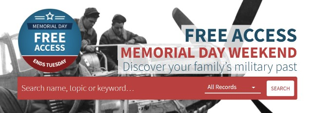 Fold3: FREE ACCESS to over 530 MILLION military records over Memorial Day Weekend at Fold3! Free access valid through Tuesday, May 28th.