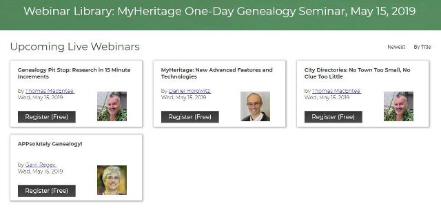 MyHeritage: FREE WEBINARS MyHeritage One-Day Genealogy Seminar, May 15, 2019 with presenters Thomas MacEntee, Daniel Horowitz and Garri Regev LIVE from the MyHeritage headquarters in Or Yehuda, Israel