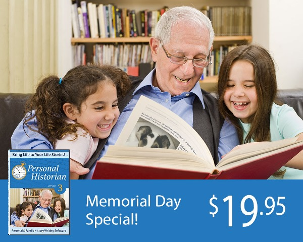 "RootsMagic: Save $10 on Personal Historian 3 software this weekend! Don't miss this Memorial Day Special on Personal Historian 3 software ""which helps you write the story of your life and of other individuals. Are you overwhelmed with the idea of writing your life stories? Personal Historian breaks this seemingly monumental task into small, manageable pieces and then reconstructs it into a complete, publishable document."" Regularly $29.99, now just $19.99! Sale valid through Tuesday, May 28th."
