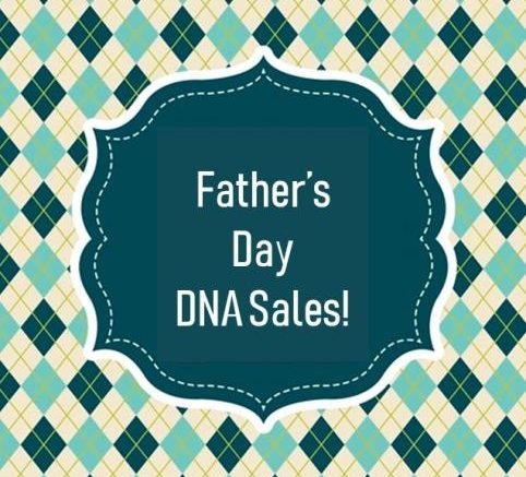 Which vendor has the best DNA Father's Day Sale right now? 23andMe? AncestryDNA? Here's the info you need to make the right choice with help from Genealogy Bargains!