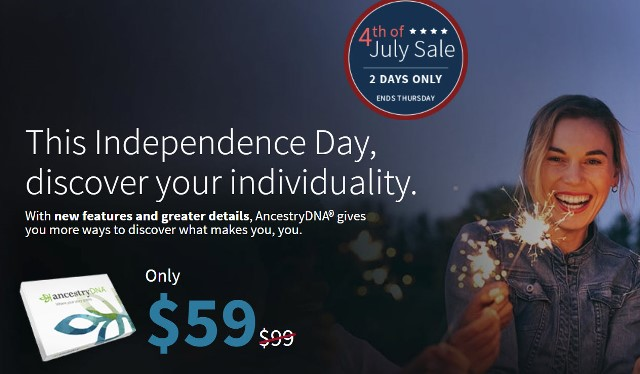 AncestryDNA: Save 40% on AncestryDNA during AncestryDNA July 4th Flash Sale! Regularly $99, you pay just $59! TWO DAYS ONLY! Sale valid through Thursday, July 4th.