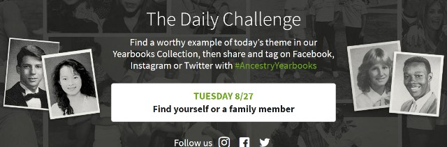 Not only can you find your own yearbook photo or those for your parents and other relatives, Ancestry has a Daily Challenge where you could win a prize when you post a yearbook photo using the hashtag #AncestryYearbooks! Click HERE and SCROLL DOWN to see the current challenge.