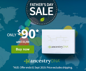 Save 30%on AncestryDNA Australia . . . now just $90 AUD during the AncestryDNA Father's Day Sale!