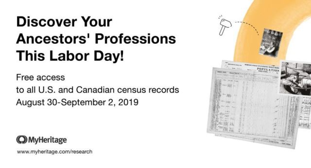 FREE ACCESS to over 740 Million US and Canada Census Records this weekend at MyHeritage! Have you ever wondered what life was like for your ancestors? How they earned a living and what their day-to-day work activities were like? This Labor Day weekend is the 125th anniversary of the Labor Day holiday in the United States and the 127th anniversary of its establishment in Canada. Free access available through Monday, September 2nd.