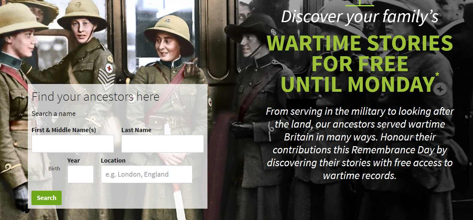 Get FREE ACCESS to Ancestry UK's Wartime Records collection NOW through 11:59 pm (GMT) Monday November 11th. This includes the UK & Irish WWI and WWII Wartime Records Collection. NOTE: if you do NOT have an Ancestry UK account you will need to create a NEW ACCOUNT if you only have an Ancestry US account in order to access the records.