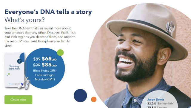 "HUGE SAVINGS during the Findmypast DNA Black Friday Sale! Regularly $89 USD, now just $65 USD! ""Take the DNA test that can reveal more about your ancestry than any other. Discover the British and Irish regions you descend from, and unearth the records* you need to explore your family story."" BONUS: Add Deep Ancestry Upgrade for just $10 USD (regularly $29.95 USD) . . . Get the full Living DNA 3-in-1 experience by adding your deep ancestry upgrade seeing your ancestor's migration histories (mtDNA/YDNA)."