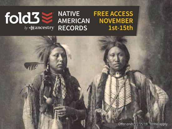 FREE ACCESS to Native American Records at Fold3*!  November is National Native American Heritage month. To celebrate, we're offering free access* to our Native American collection November 1-15.