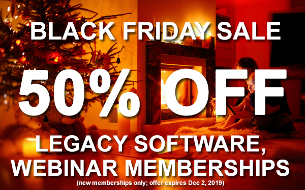 Save 50% at Legacy Family Tree including Software and Webinar Subscriptions! Right now through Cyber Monday, December 2nd, 2019, you can save 50% on a Legacy Family Tree Webinar Subscription* as well as Legacy 9.0 Deluxe Software!