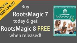 """Save 56% on RootsMagic with Not At RootsTech RootsMagic Offer! """"Not making it to RootsTech this year? Are you sad that you're missing the largest genealogy event in the world? To ease the pain, we're offering you the same special offer that we're giving RootsTech attendees in the Expo Hall. You'll get RootsMagic 7 Download and Getting the Most Out of RootsMagic 7 eBook (a $45 value) for only $20! Plus, you will receive a free download of RootsMagic 8 when it is released in 2020. This means that you can reserve a future copy of Version 8 at today's lower Version 7 price! Sale valid through Wednesday, March 4, 2020."""