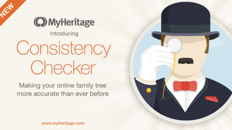 """FREE WEBINAR Tune Up Your Family Tree with the MyHeritage Consistency Checker presented by James Tanner, MyHeritage Webinars, Tuesday, February 11th, 2019, 2:00 pm Eastern / 1:00 pm Central / 12:00 pm Mountain / 11:00 am Pacific. """"When selected, the MyHeritage Consistency Checker scans your family tree for inconsistencies and mistakes to enable you to do the necessary research to correct all of your entries. This webinar will focus on using the Consistency Checker's 36 separate tools to dramatically increase your accuracy and consistency."""""""