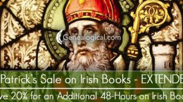 Save 20% on IRISH BOOKS at Genealogical Publishing Company during the St. Patrick's Weekend Sale! Due to great response, we've decided to extend our St. Patrick's Sale 48 additional hours! We've discounted our best-selling Irish and Irish-American books by 20%! Any one of these terrific reference works could help you nail down your Irish forebears--titles like the Brian Mitchell's A New Genealogical Atlas of Ireland, the all-new, hardcover 5th edition of John Grenham's incomparable Tracing Your Irish Ancestors, or James Reilly's guide to the greatest of all 19th-century Irish resources, Griffith's Valuation. Click HERE and see if you don't agree that our Irish guidebooks and eBook Collection are second to none in their field. Remember, sale prices expire at 11:59 PM EDT, Thursday, March 18, 2020! FREE SHIPPING on orders over $50!