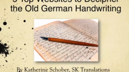 Watch the FREE VIDEO 5 Top Websites to Decipher the German Handwriting by SK Translations and save $45 on Old German Handwriting Online Course!
