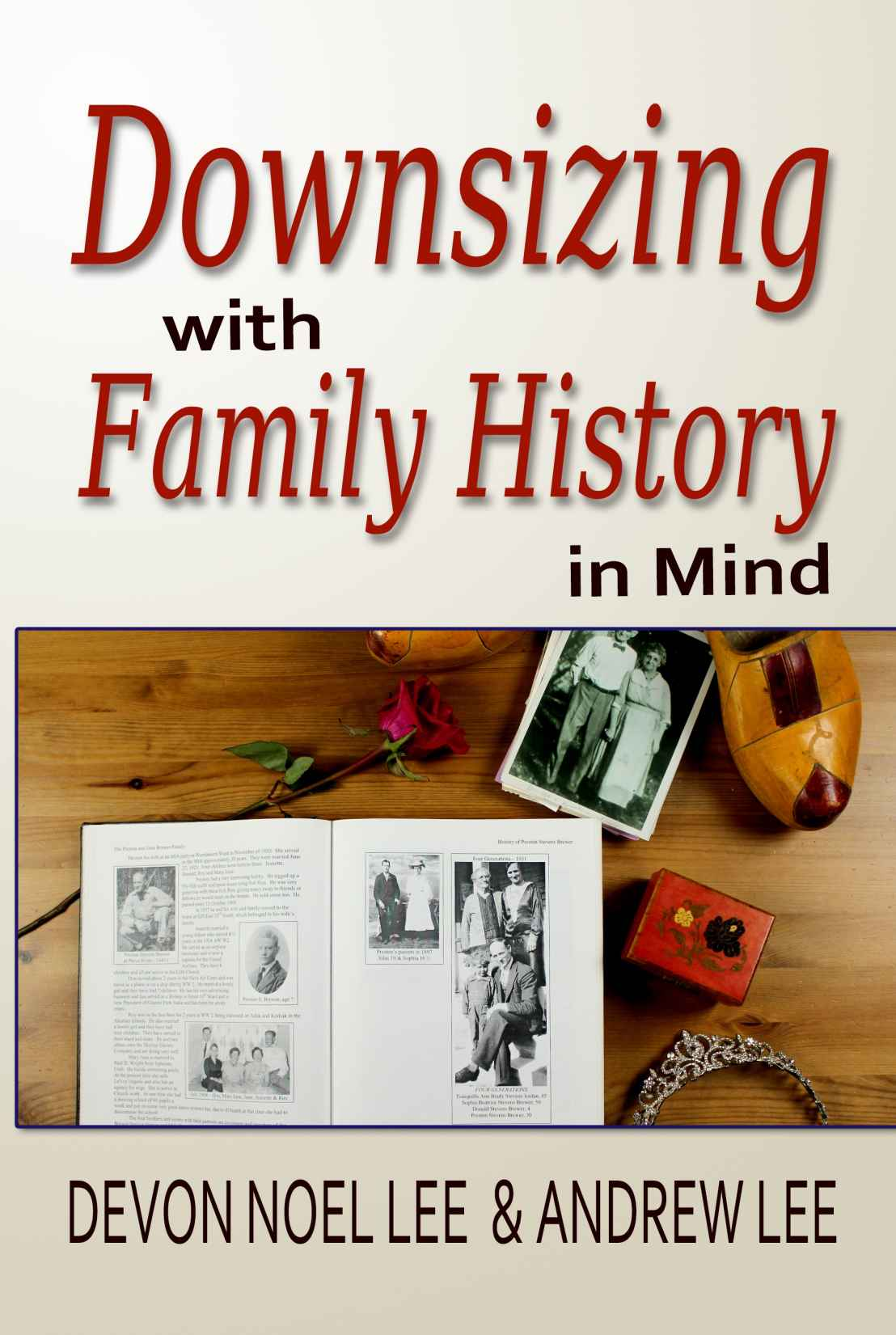 Downsizing With Family History in Mind (NEW RELEASE!)