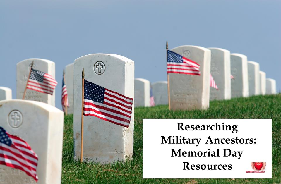 FREE DOWNLOAD! Ultimate Guide to Memorial Day Weekend Resources! Are you getting the MOST out of free access periods for genealogical records? Many genealogy and family history sites are offering FREE ACCESS to BILLIONS of records - mostly military but you'll also find newspapers and more!