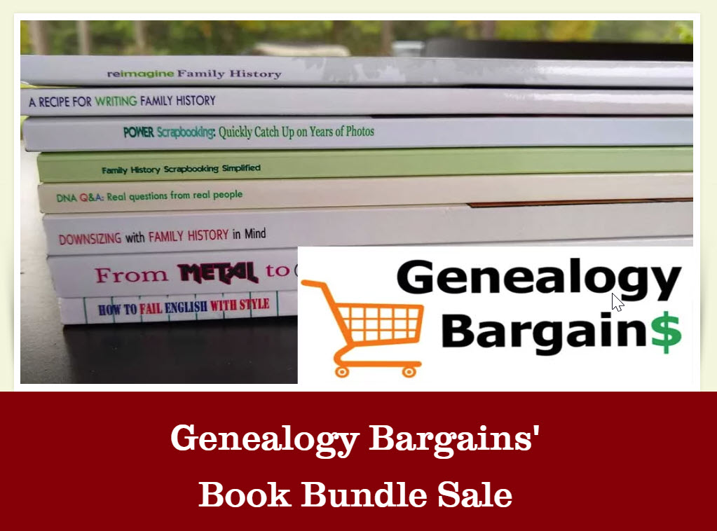 Create your own Book Bundle at Family History Fanatics and SAVE! Select three (3) titles from the list below and get them for just $25! And shipping is FREE!
