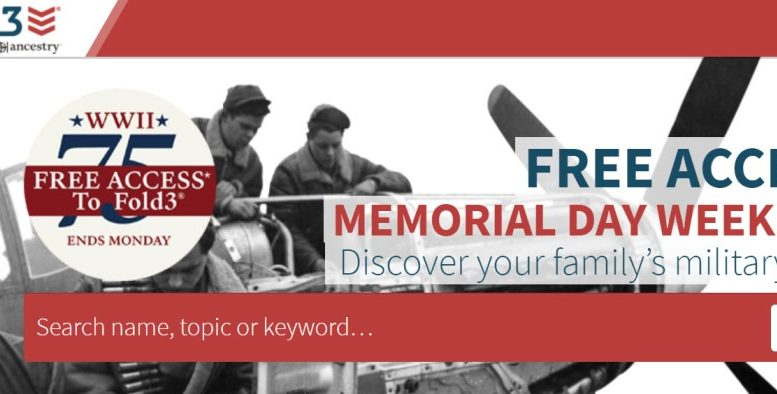 FREE ACCESS to over 550 MILLION records this weekend at Fold3! Get access to military records, city directories and newspapers. This is a RARE OPPORTUNITY to research your military ancestors for FREE! Access available through Monday, May 25th, 2020. VIEW DETAILS