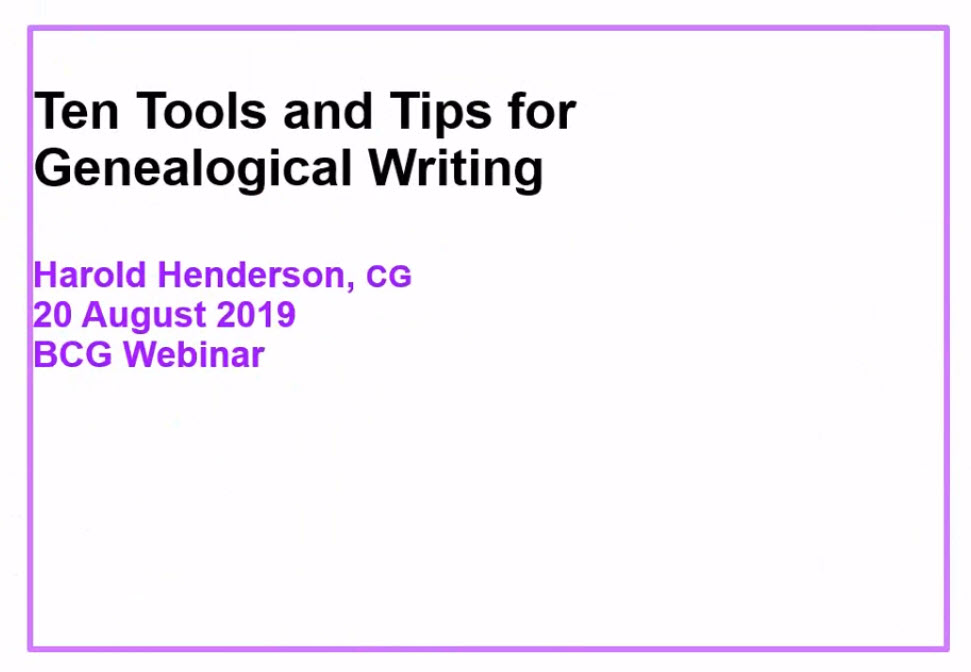 Today's FREE WEBINAR at Legacy Family Tree Webinars is Ten Tools for Genealogical Writing by Harold Henderson - click HERE to watch!