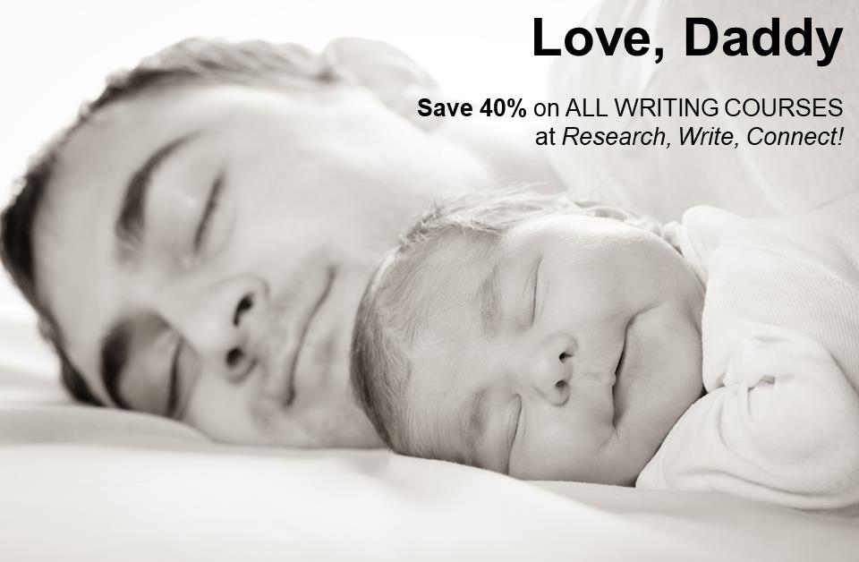 Preserve your memories of Dad and Save40% on ALL ONLINE WRITING COURSES by family history expert Lisa Alzo at Research, Write, Connect!