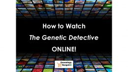 "Here's how to watch ABC's ""The Genetic Detective"" online and how you can use your own DNA test data to help solve criminal cold cases!"