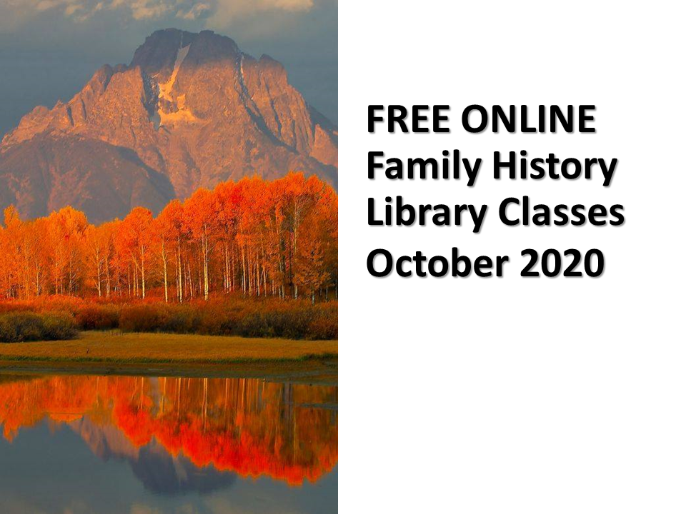 The Family History Library announces free ONLINE family history classes for October 2020 featuring German family history research!
