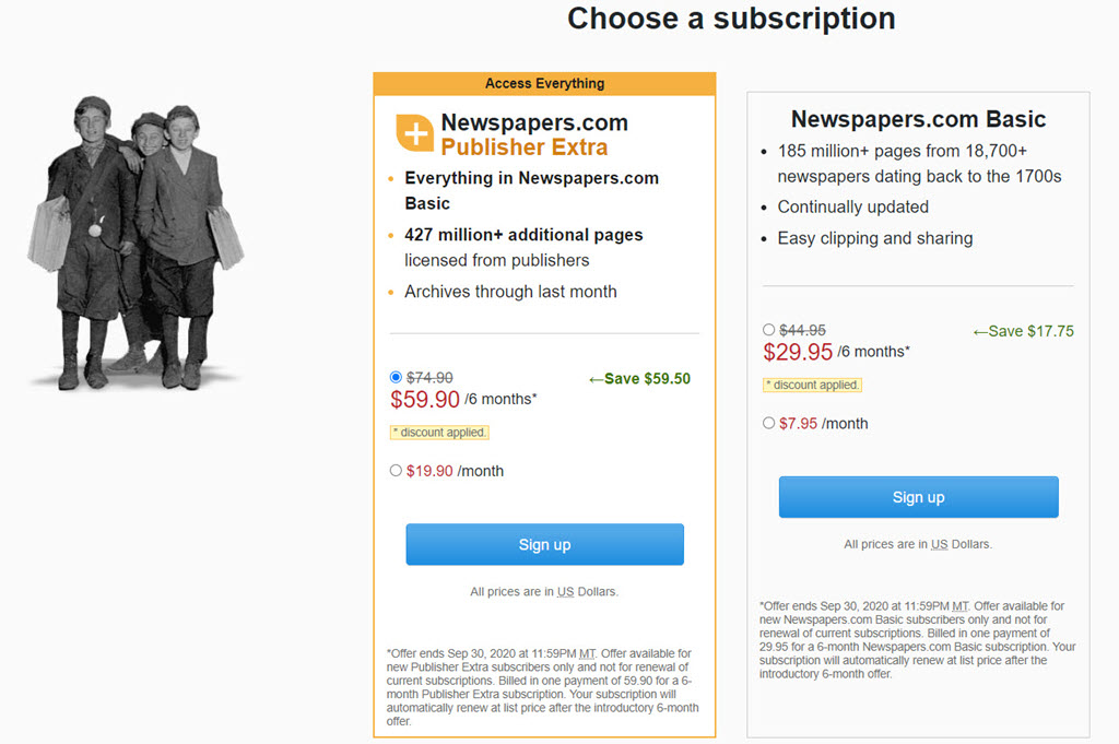 Right now through September 30th, 2020, you can get Newspaper.com Publisher Extra for just $59.90 USD* for a 6-month subscription! Regularly $19.90 a month, you save $59.50! What is included with Newspapers.com? Over 300+ years of newspapers. Explore Newspapers in small towns to large cities from across the US and world. Newspapers are added every month.