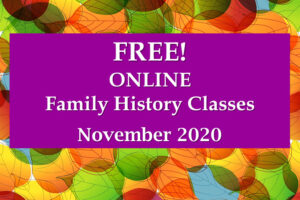 The Family History Library announces free ONLINE family history classes November 2020 featuring a Latin handwriting and Scottish genealogy