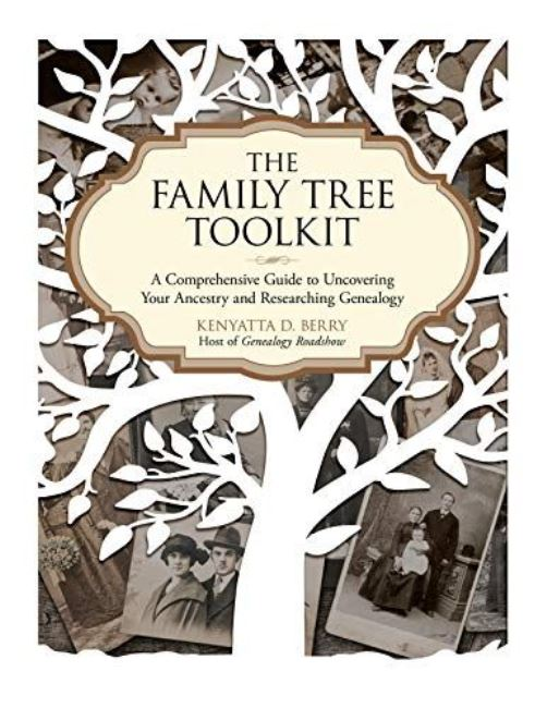 The Family Tree Toolkit: A Comprehensive Guide to Uncovering Your Ancestry and Researching Genealogy Kindle Edition