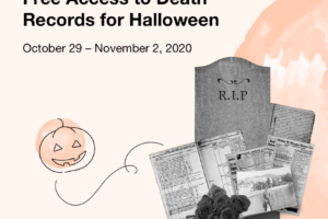 NEW! MyHeritage: The original All Saints Day — which eventually morphed into Halloween — is celebrated in many traditional Christian societies as a day to honor the memories of one's ancestors. What better way to honor your ancestors than to learn more details about their lives and discover their stories? That's why we're opening all our death-related historical record collections — death, burial, cemetery, and obituary records — up to the public for free access during Halloween weekend, from October 29 to November 2!