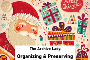 Melissa Barker, The Archive Lady, shares her tips on how to preserve and organize years' worth of Christmas cards from family members