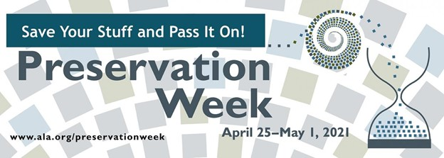 """Happy Preservation Week®! From April 25 to May 1, 2021 is American Library Association's Preservation Week®. Archives and libraries use this annual event to promote the role of our institutions in preserving personal and public collections and treasures. This year's them is """"Preserving Community Archives"""". I could not think of a better way to promote Preservation Week® than to answer Sara's question."""